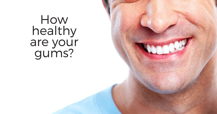 How healthy are your gums?
